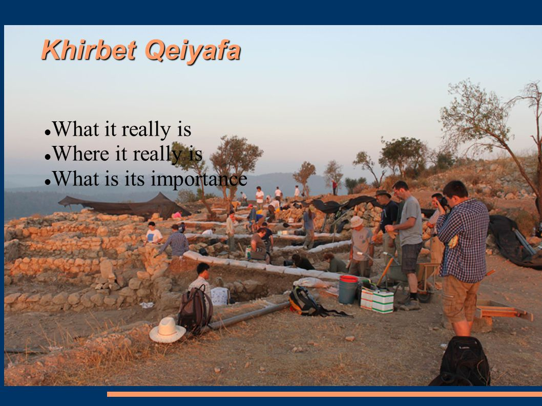 What is Khirbet Qeiyafa.