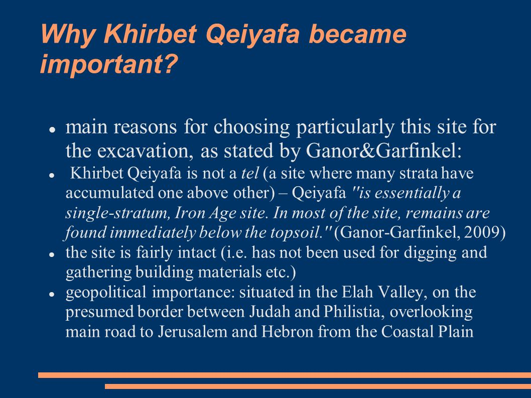 Possibilities for site identification Originally (pre-2008), Garfinkel and Ganor entertained the idea of identifying the city as Biblical Azekah (=Tel Zakariyeh would have been something else).