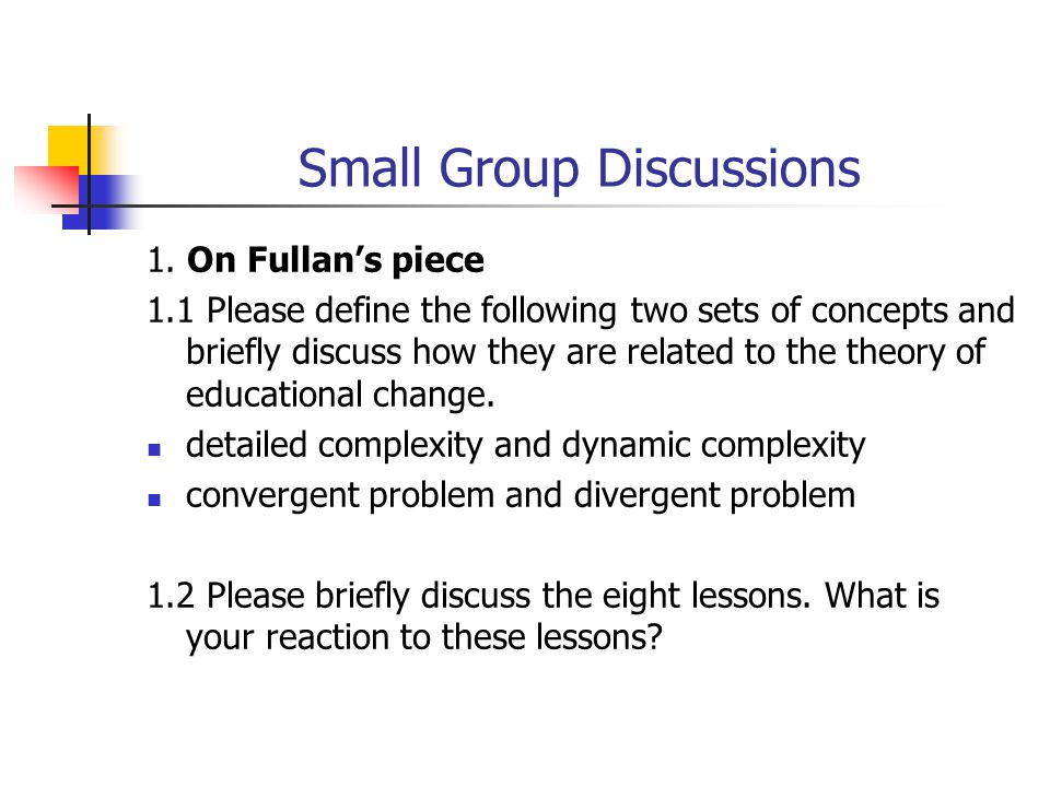 Small Group Discussions 1.