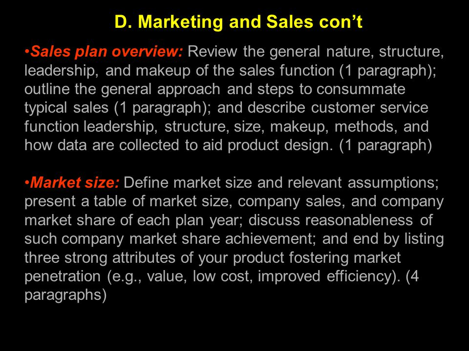 Sales plan overview: Review the general nature, structure, leadership, and makeup of the sales function (1 paragraph); outline the general approach an
