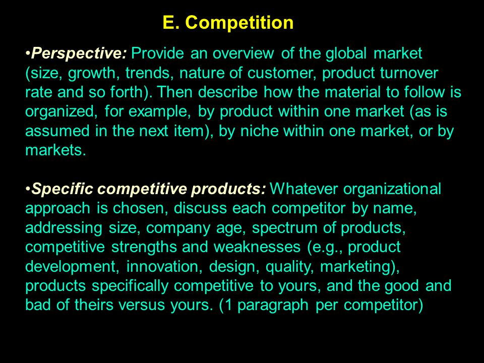 Perspective: Provide an overview of the global market (size, growth, trends, nature of customer, product turnover rate and so forth). Then describe ho