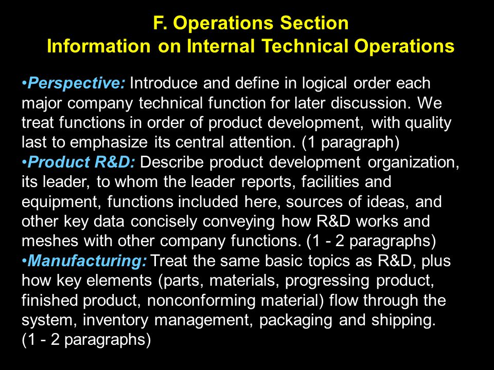 Perspective: Introduce and define in logical order each major company technical function for later discussion. We treat functions in order of product