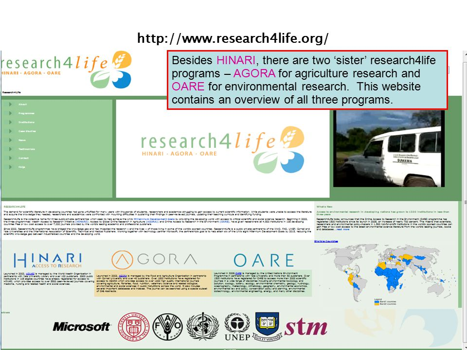 http://www.research4life.org/ Besides HINARI, there are two 'sister' research4life programs – AGORA for agriculture research and OARE for environmenta