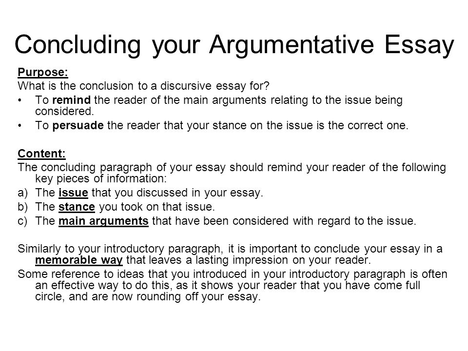 argumentative essay structuring your essay argumentative essay  concluding your argumentative essay purpose what is the conclusion to a discursive essay for