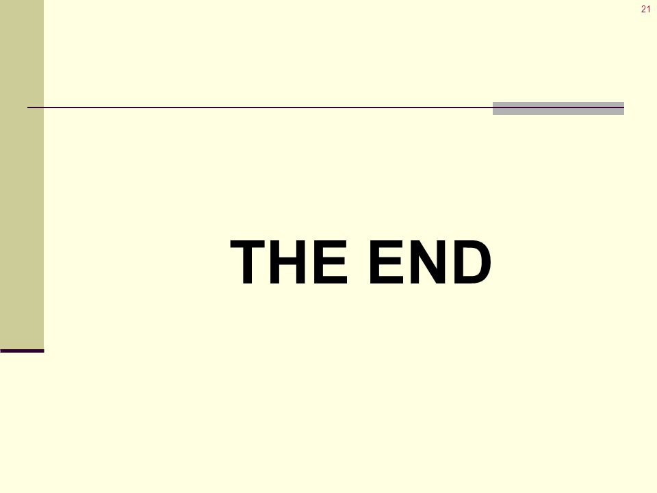 21 THE END