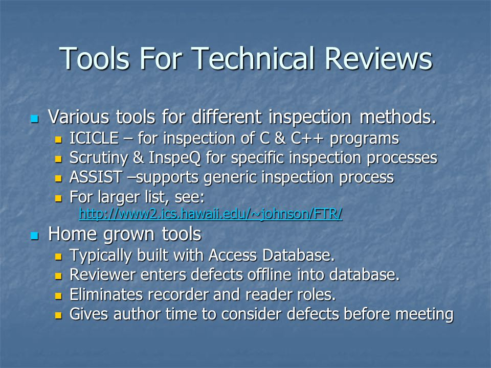 Tools For Technical Reviews Various tools for different inspection methods.