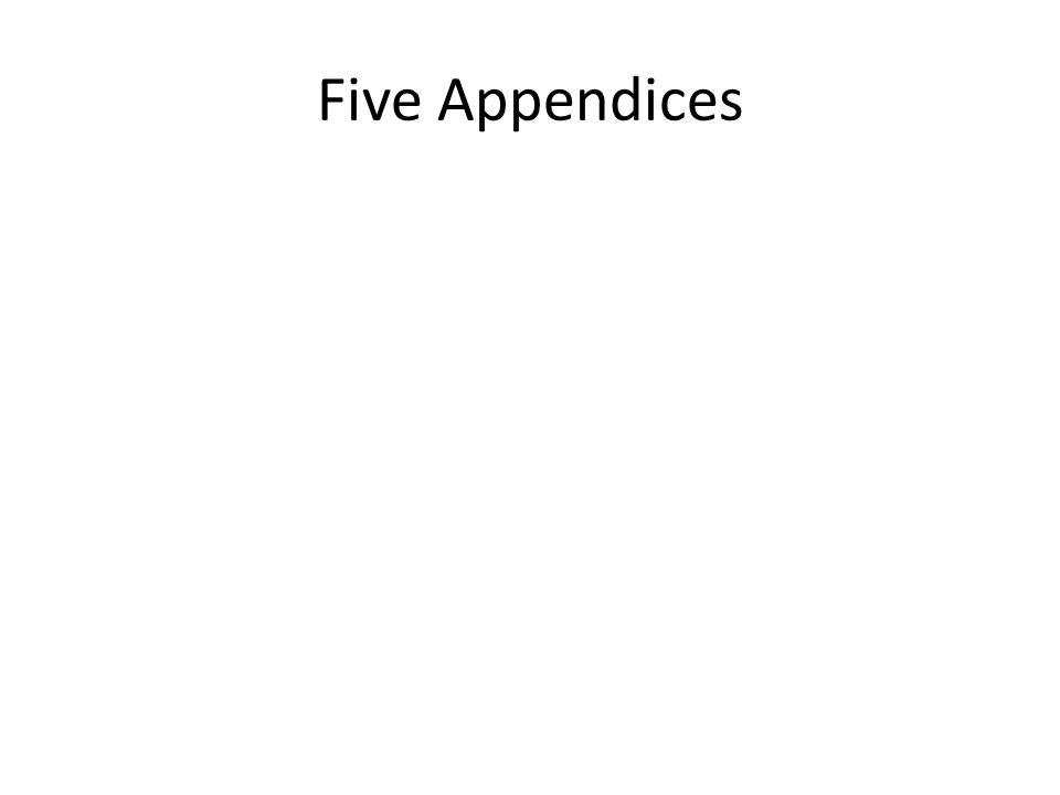 Five Appendices