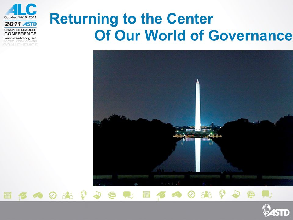 Returning to the Center Of Our World of Governance