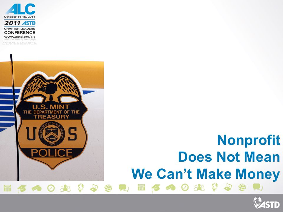 Nonprofit Does Not Mean We Can't Make Money