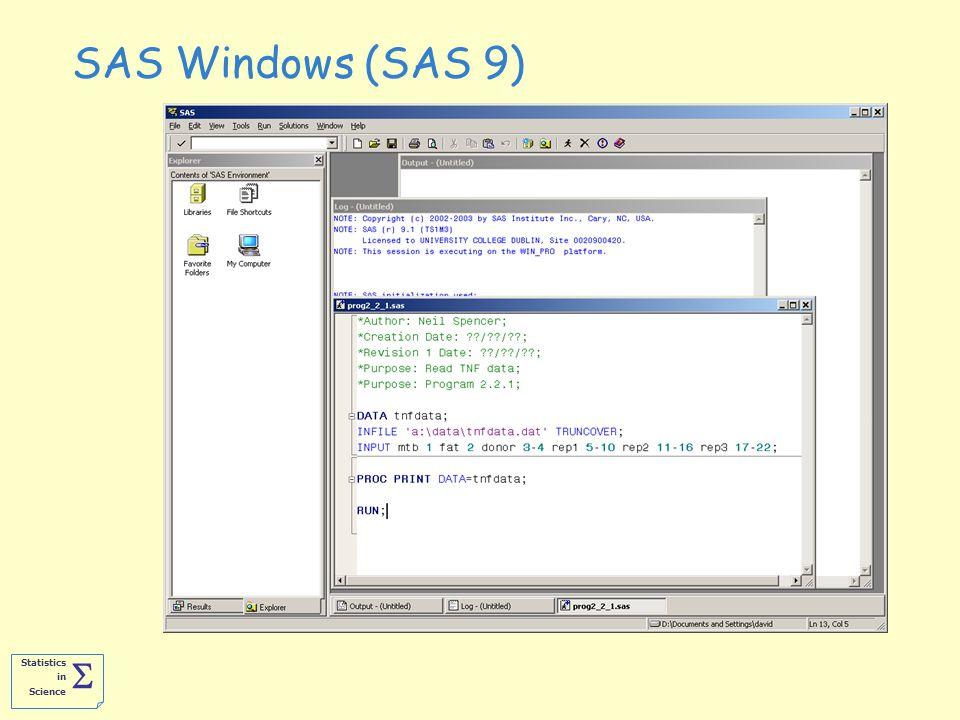 Statistics in Science  SAS Windows (SAS 9)