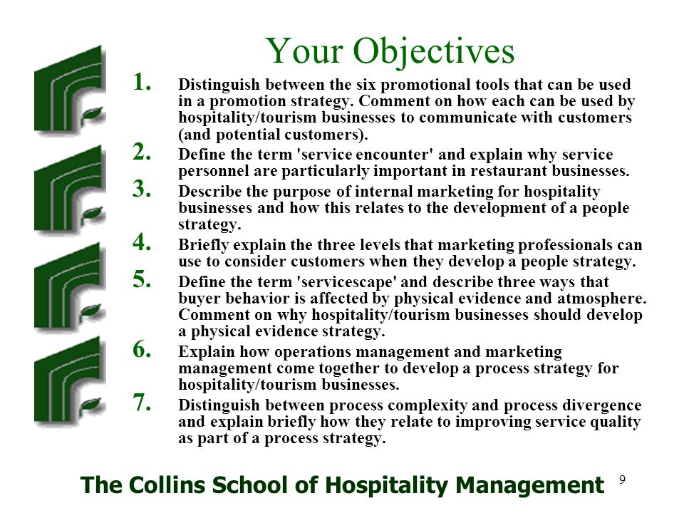 The Collins School of Hospitality Management 50 Reliable Service Systems Customers want service systems that run to time, require little effort on the part of the customer, are reliable and deliver what they promise.