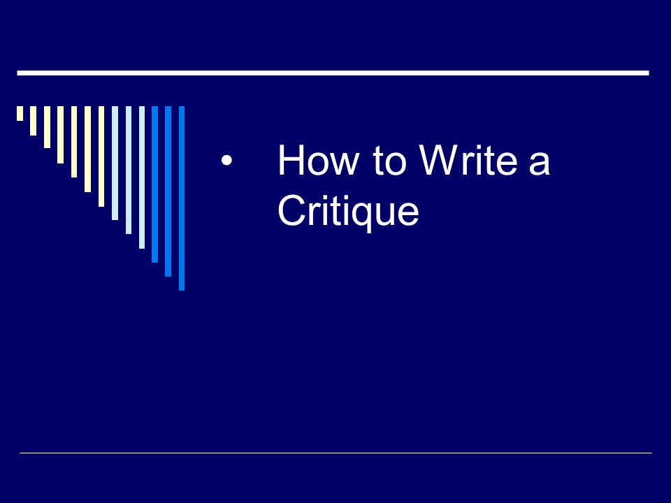 How to Write a Critique