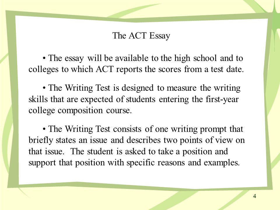The ACT Essay The position a student takes does NOT affect the score.