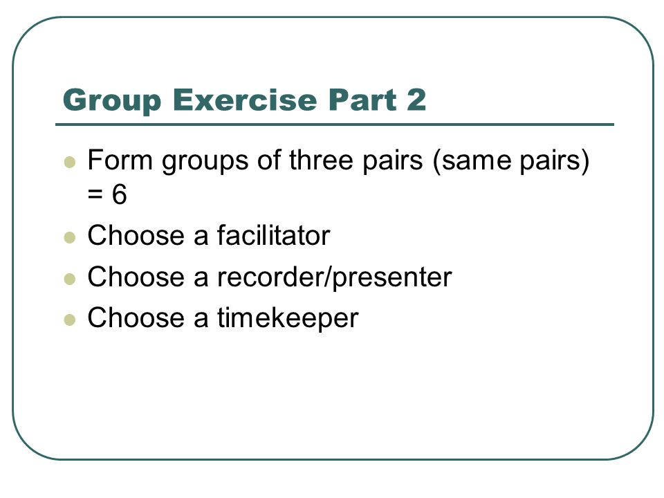 Group Exercise cont'd.