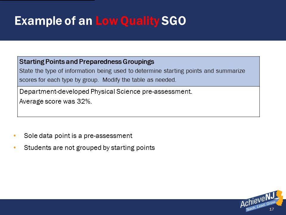 17 Example of an Low Quality SGO Starting Points and Preparedness Groupings State the type of information being used to determine starting points and