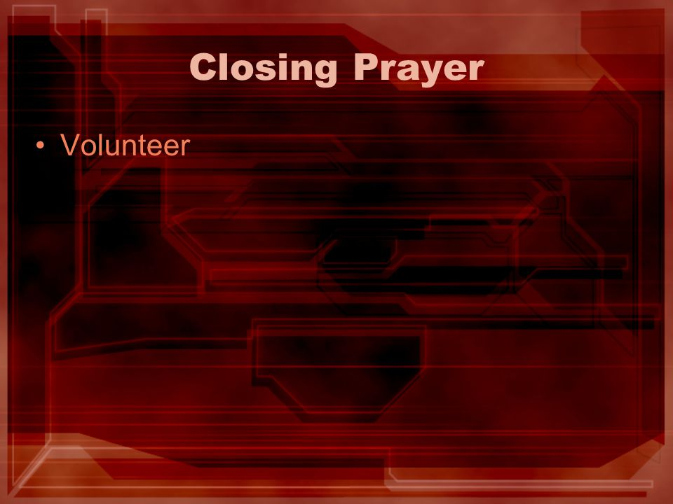 Closing Prayer Volunteer