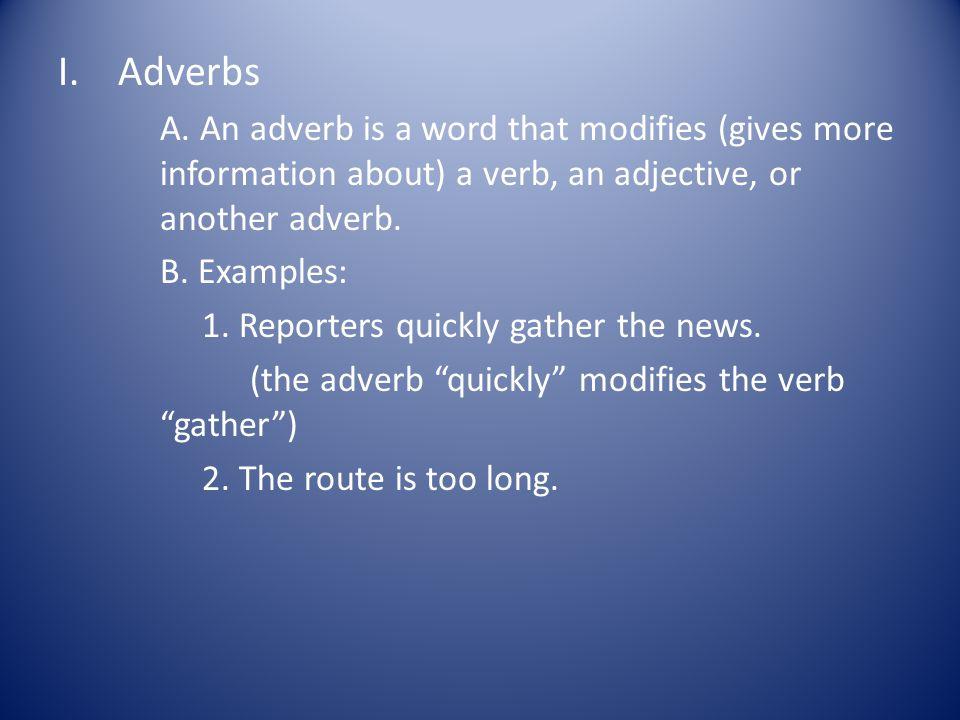 I.Adverbs A.