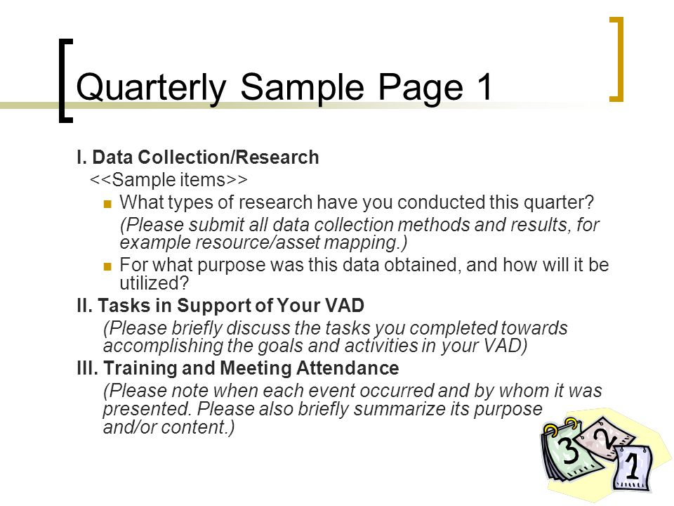 Quarterly Sample Page 1 I. Data Collection/Research > What types of research have you conducted this quarter? (Please submit all data collection metho