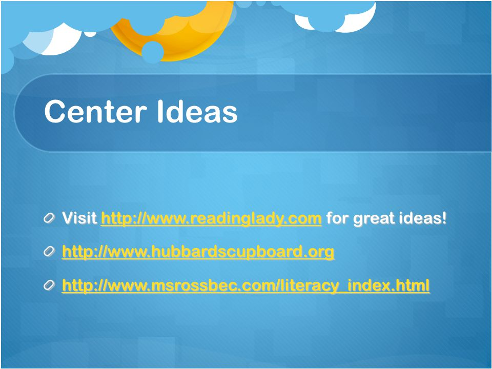Center Ideas Visit http://www.readinglady.com for great ideas.