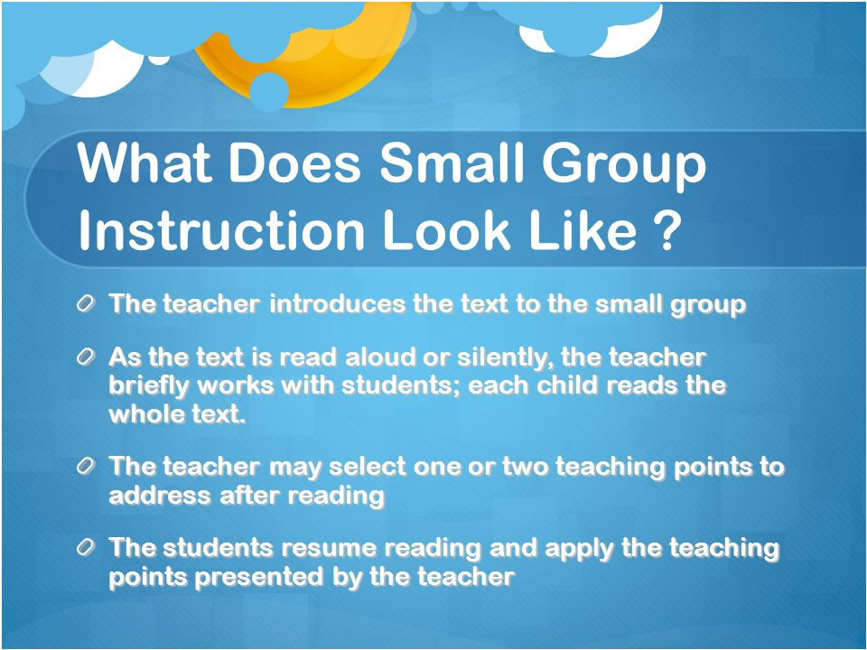 What Does Small Group Instruction Look Like .