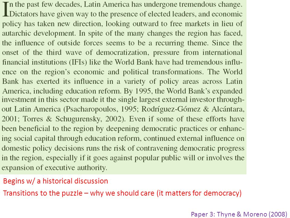 Paper 3: Thyne & Moreno (2008) Begins w/ a historical discussion Transitions to the puzzle – why we should care (it matters for democracy)