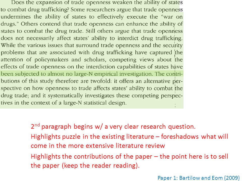 2 nd paragraph begins w/ a very clear research question. Highlights puzzle in the existing literature – foreshadows what will come in the more extensi