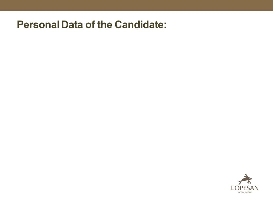 Personal Data of the Candidate: