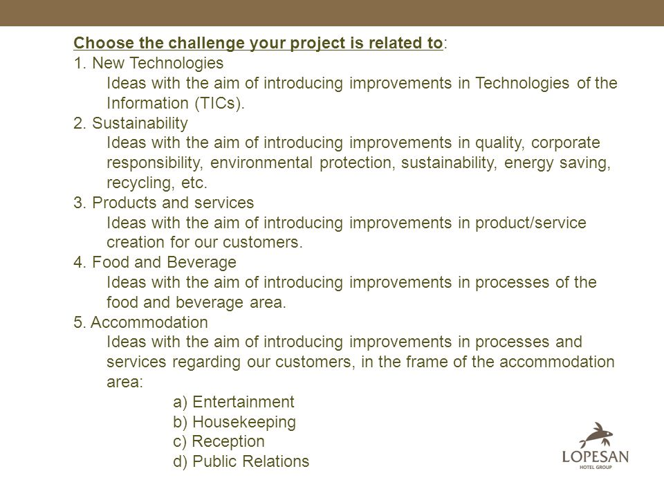 Which is your proposal for the project value.Describe it briefly (5 lines maximum).