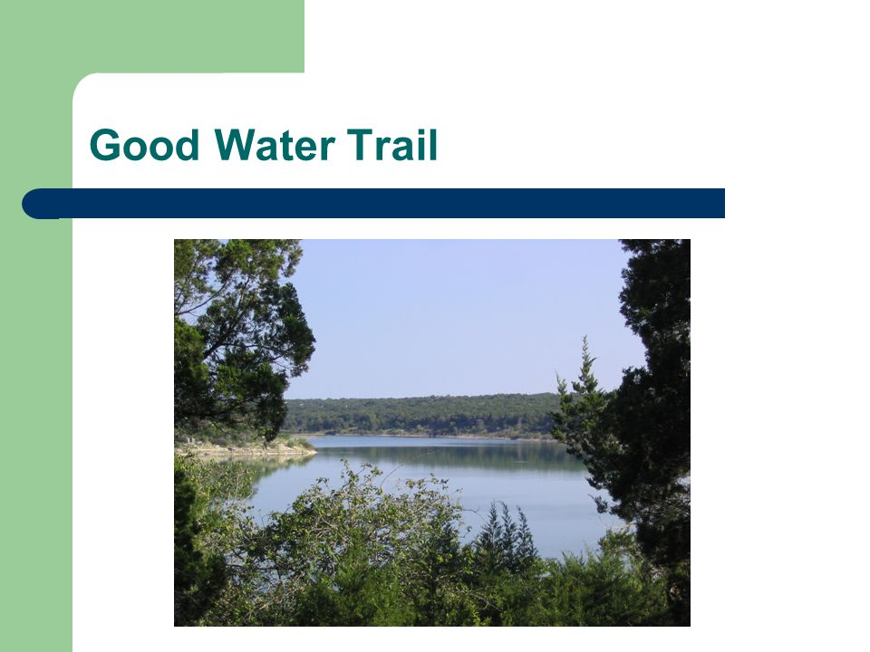 Good Water Trail