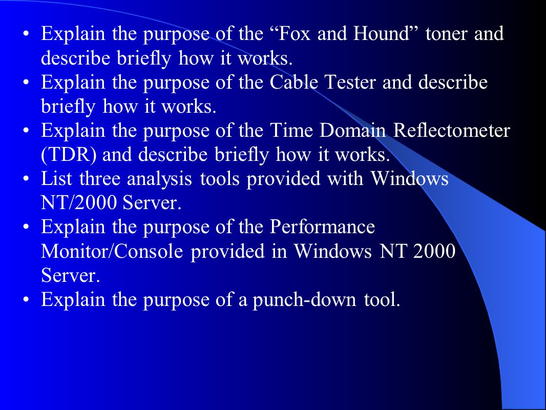 Explain the purpose of the Fox and Hound toner and describe briefly how it works.
