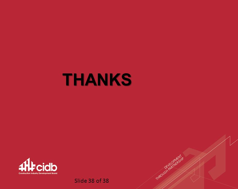 Slide 38 of 38 THANKS