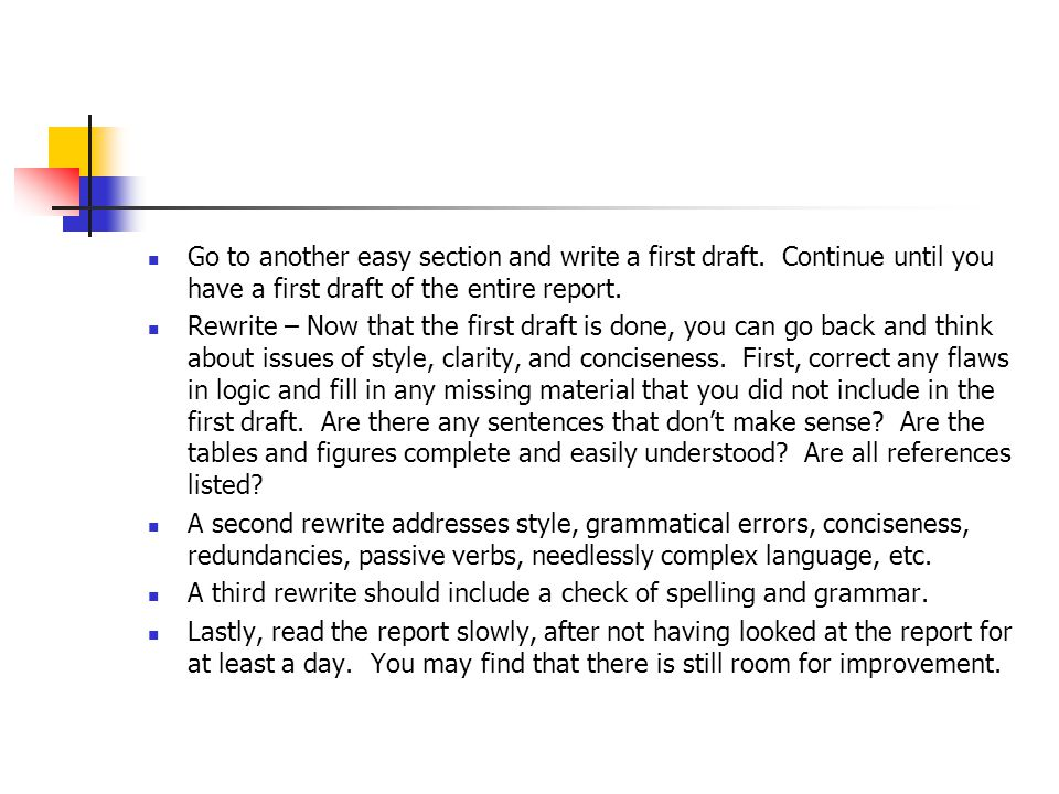 Check List Use the Written Report Checklist on page 141 of the text as you are writing the report.