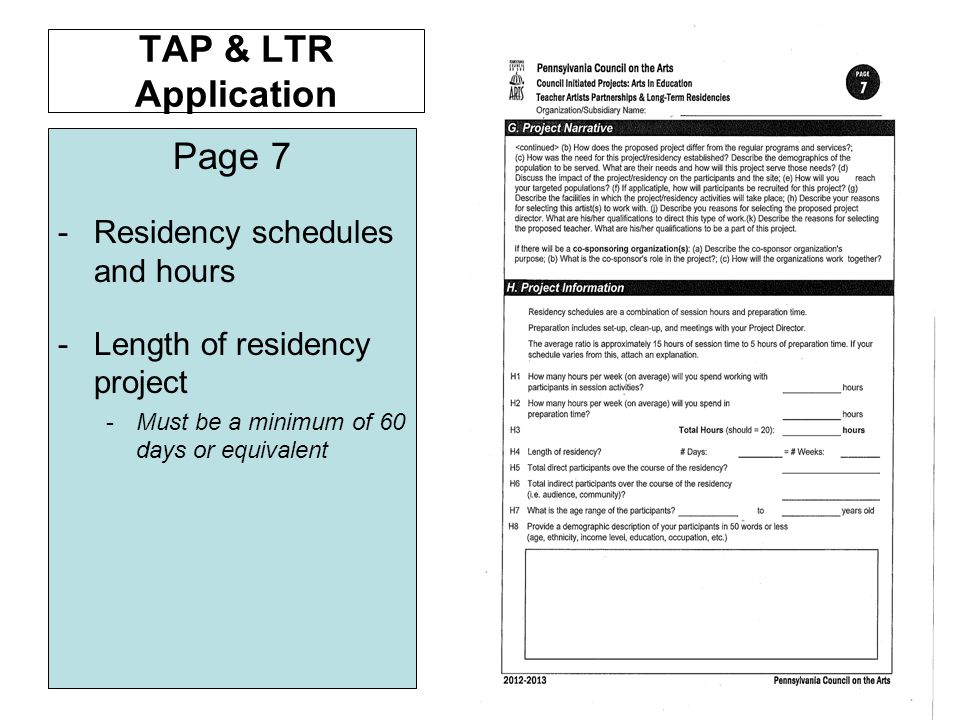 TAP & LTR Application Page 7 -Residency schedules and hours -Length of residency project -Must be a minimum of 60 days or equivalent