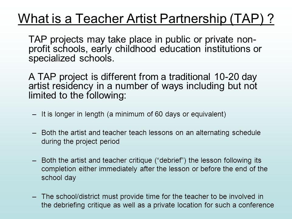What is a Teacher Artist Partnership (TAP) .