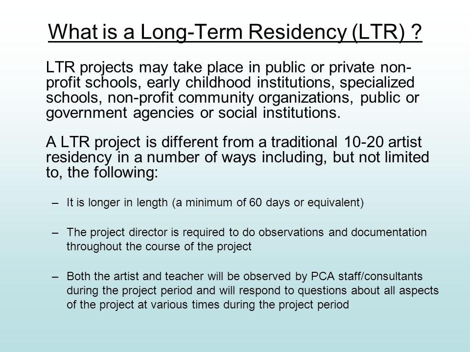 What is a Long-Term Residency (LTR) .