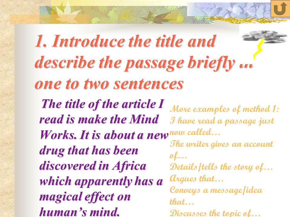 Methods of starting the presentation Introduce the title and describe the passage briefly in one to two sentences Introduce the title and describe the passage briefly in one to two sentences Introduce the title and describe the passage briefly in one to two sentences Introduce the title and describe the passage briefly in one to two sentences Ask an opening question Ask an opening questionopening questionopening question Comment on the passage to arouse interest.