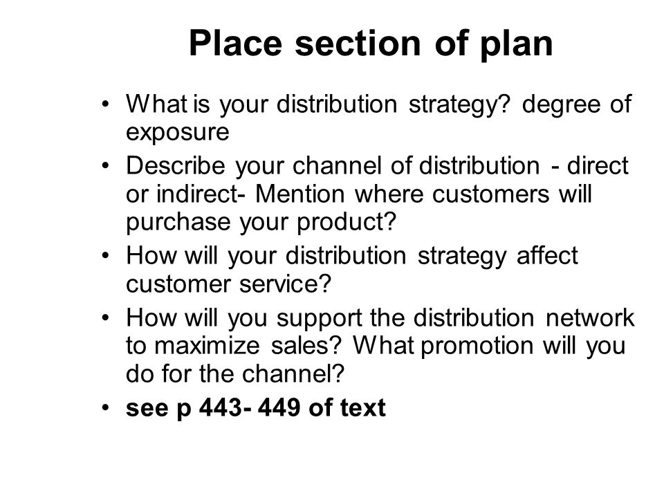 Place section of plan What is your distribution strategy.