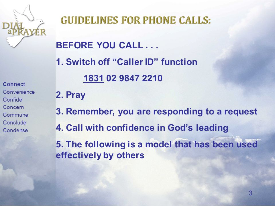 2 WHAT ARE THE GUIDELINES FOR PHONE CALLS FOR PERSONAL PRAYER.