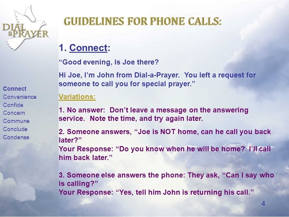3 GUIDELINES FOR PHONE CALLS: BEFORE YOU CALL... 1.
