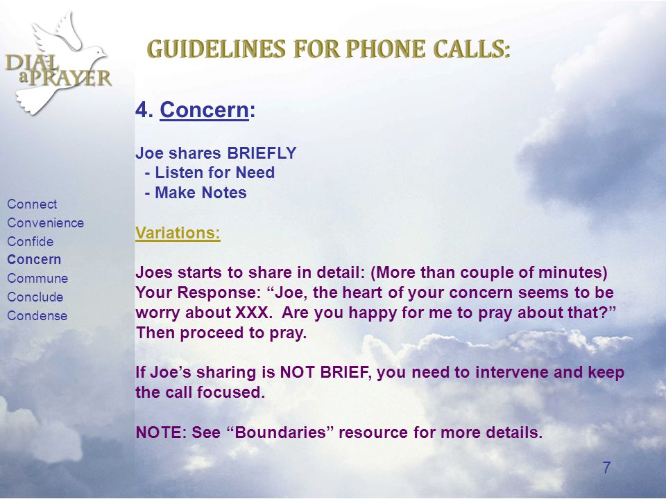 7 GUIDELINES FOR PHONE CALLS: 4.