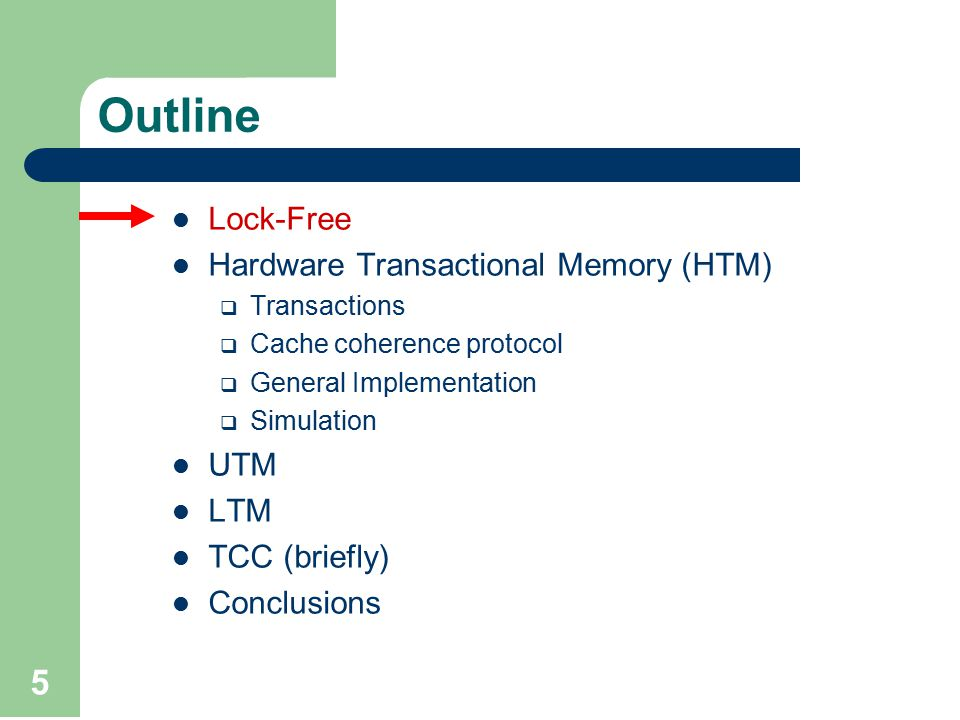 56 UTM's Goal support transactions that run for an indefinite length of time migrate from one processor to another footprints bigger than the physical memory.