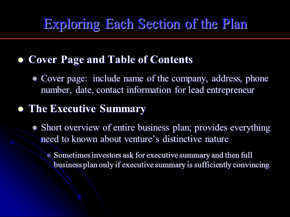 Exploring Each Section of the Plan Cover Page and Table of Contents Cover Page and Table of Contents Cover page: include name of the company, address,