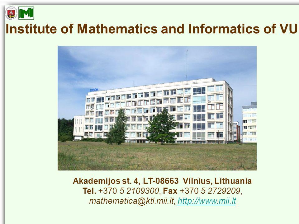 Institute of Mathematics and Informatics of VU Akademijos st.