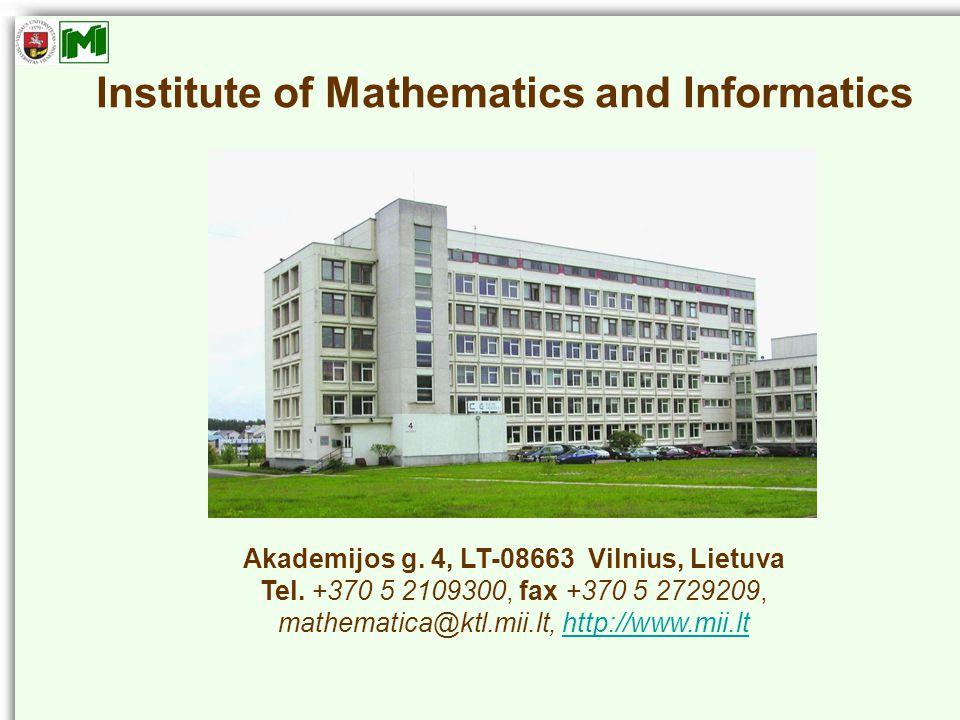 Akademijos g. 4, LT-08663 Vilnius, Lietuva Tel.