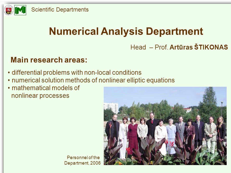 Scientific Departments Numerical Analysis Department Head – Prof.