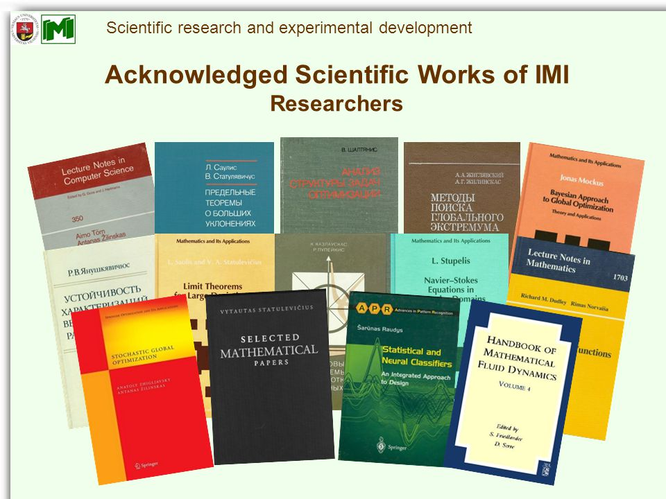 Scientific research and experimental development Acknowledged Scientific Works of IMI Researchers