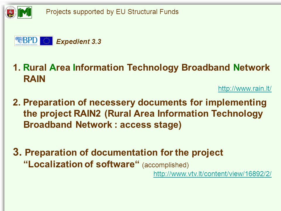 Projects supported by EU Structural Funds 1.