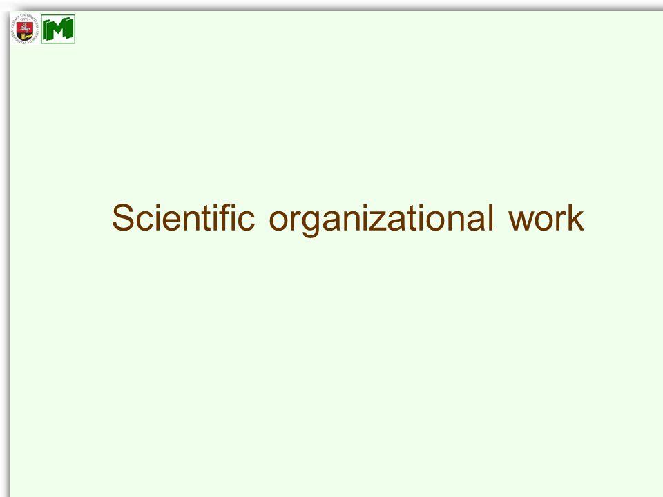 Scientific organizational work