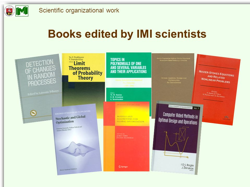 Scientific organizational work Books edited by IMI scientists