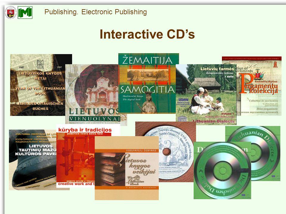 Publishing. Electronic Publishing Interactive CD's